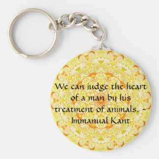 Immanual Kant Animal Rights  quote Keychain