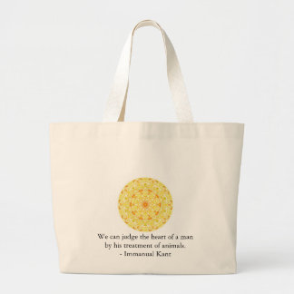 Immanual Kant Animal Rights  quote Large Tote Bag