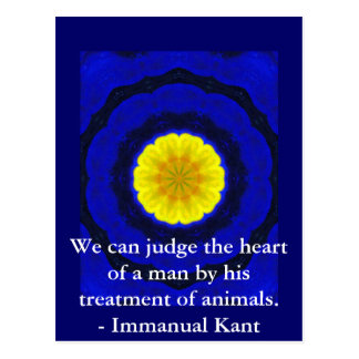 Immanual Kant Animal Rights  quote Postcard