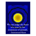 Immanual Kant Animal Rights  quote Postcards