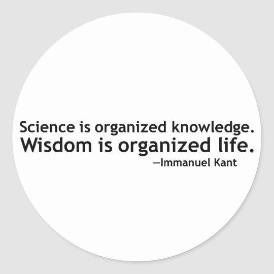 Immanuel Kant Quotation Classic Round Sticker