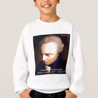 Immanuel Kant Science Vs Knowledge Quote Gifts Sweatshirt