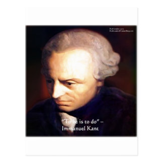 """Immanuel Kant """"To Do"""" Wisdom Quote Gifts & Tees Postcard"""