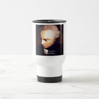 """Immanuel Kant """"To Do"""" Wisdom Quote Gifts & Tees Travel Mug"""