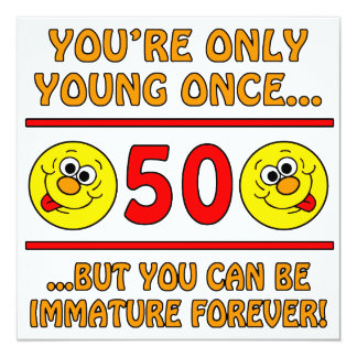 Immature 50th Birthday Gag Gifts Card