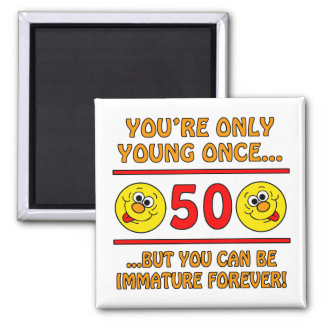 Immature 50th Birthday Gag Gifts Magnet