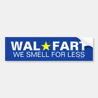 Immature Wal Mart Joke About Smelly Farts Car Bumper Sticker