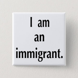 Immigrant Button