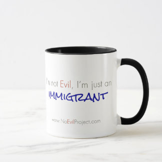 Immigrant - I'm not Evil Mugs