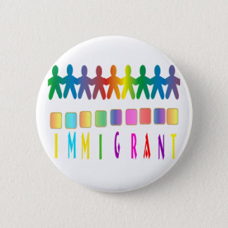 Immigrant Pinback Button