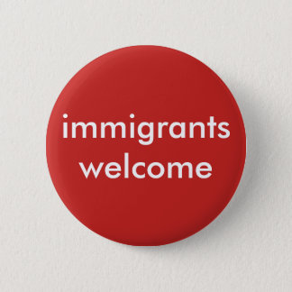 immigrants welcome button