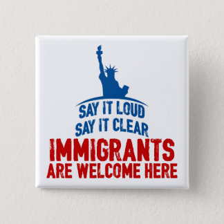 Immigrants Welcome Square Button