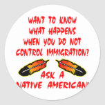 Immigration Control Ask A Native American Indian Stickers
