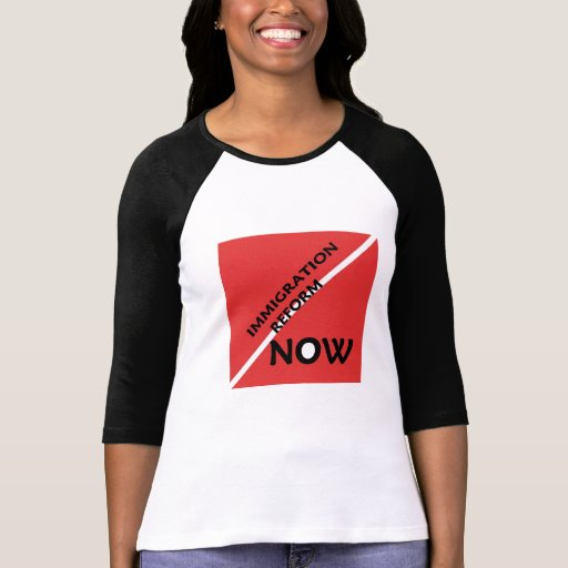 Immigration Reform NOW T-Shirt for Women