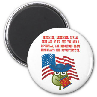 Immigrations & Revolutionists Magnet