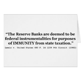 Immunity of the Federal Reserve Banks Lewis v US Card