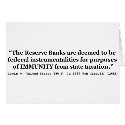 Immunity of the Federal Reserve Banks Lewis v US Greeting Cards
