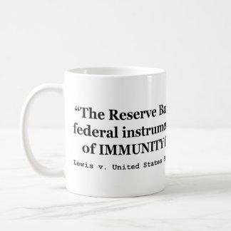Immunity of the Federal Reserve Banks Lewis v US Coffee Mug