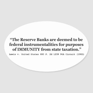 Immunity of the Federal Reserve Banks Lewis v US Oval Sticker