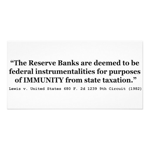 Immunity of the Federal Reserve Banks Lewis v US Photo Card Template