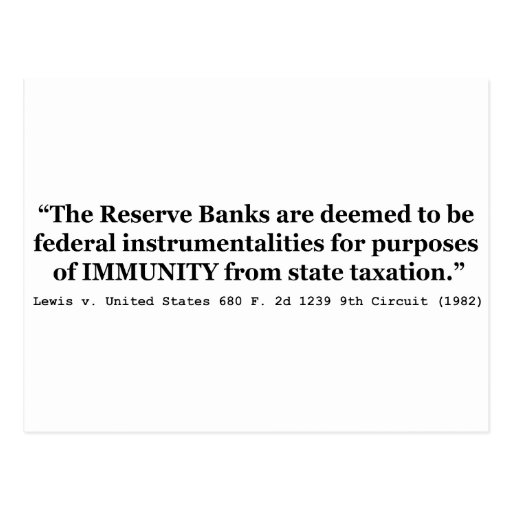 Immunity of the Federal Reserve Banks Lewis v US Post Cards