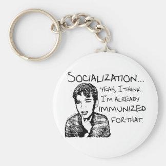 Immunized for Socialization Keychain