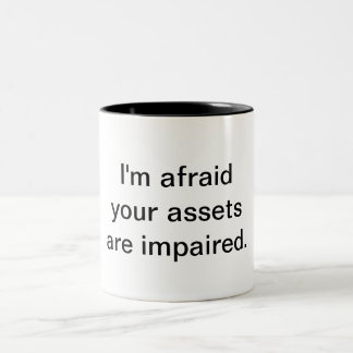 Impaired Assets Two-Tone Coffee Mug