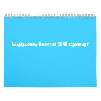 Impalamoney registra el calendario 2008