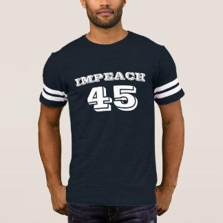 """""""Impeach 45"""" Anti-Trump T-Shirt"""