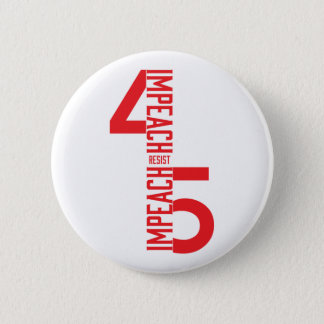IMPEACH #45 RESIST BUTTON