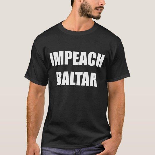 Impeach Baltar T-Shirt