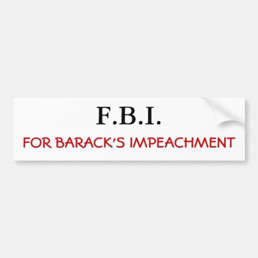 Impeach Barack Car Bumper Sticker