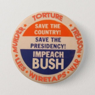 Impeach Bush 3-Inch Button