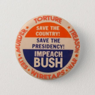 Impeach Bush Button
