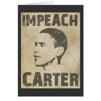 Impeach Carter Greeting Card