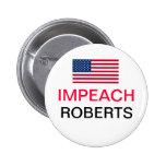 Impeach Chief Justice John Roberts Pins