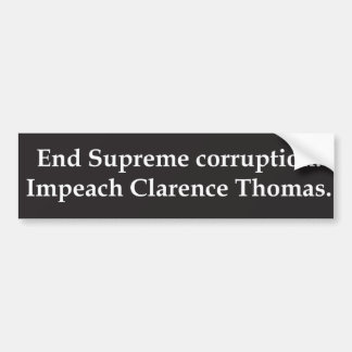 Impeach Clarence Thomas Bumper Stickers