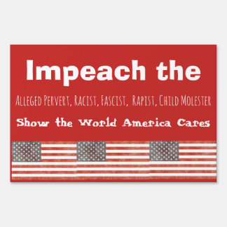 IMPEACH DONALD TRUMP Yard or Protest Sign