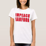 Impeach Governor Mark Sanford T-Shirt