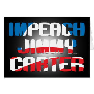 Impeach Jimmy Carter Greeting Card