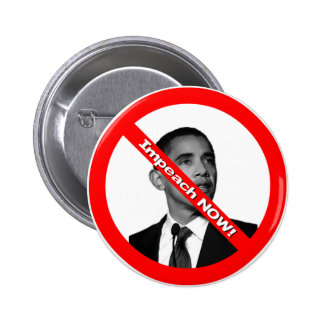 Impeach NOW! Pinback Buttons