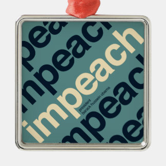 Impeach President Barack Obama Metal Ornament