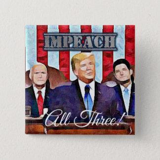 Impeach President Donald Trump Button