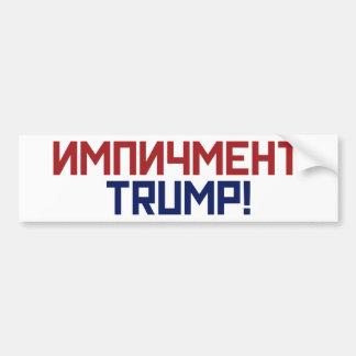 Impeach President Trump - Russian Font Anti Trump Bumper Sticker