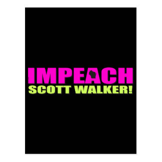 Impeach Scott Walker Postcard