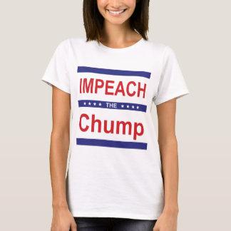 Impeach the Chump T-Shirt