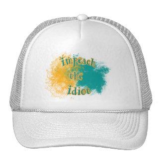 Impeach the Idiot Trucker Hat