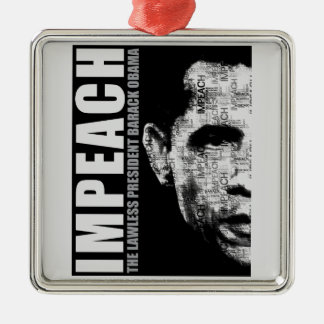 Impeach The Lawless President Metal Ornament