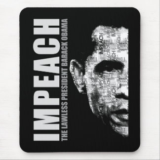 Impeach The Lawless President Mouse Pad