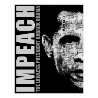 Impeach The Lawless President Print